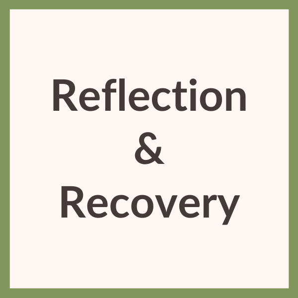 Reflection & Recovery link